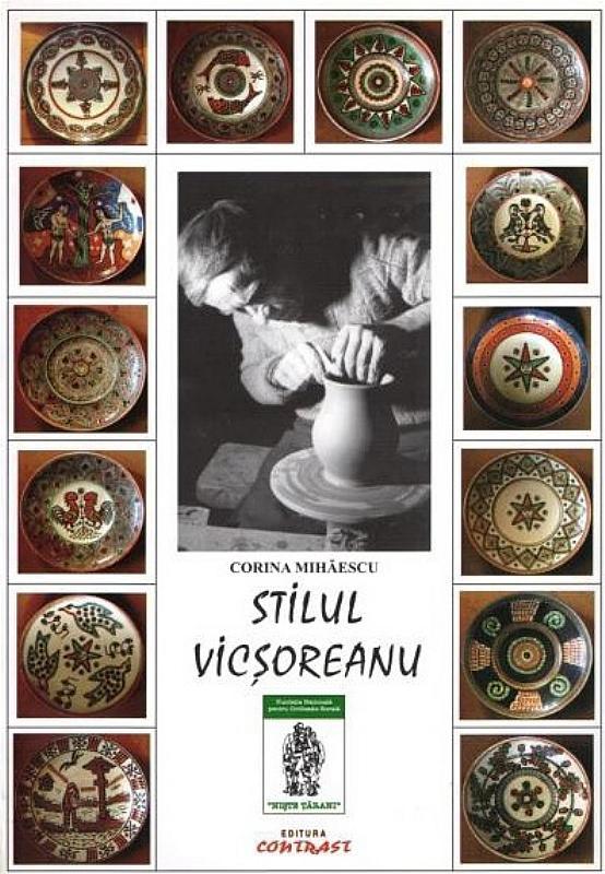 Stilul Vicșoreanu de Corina Mihăescu