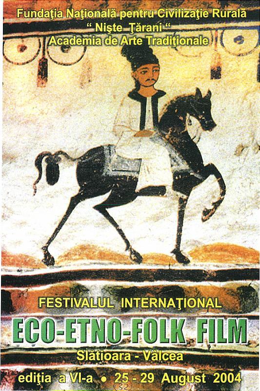 Afiș Ediția a VI-a a festivalulul Eco-Etno-Folk Film