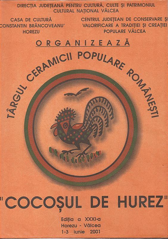 """Tărgul Ceramicii Populare Românești ,,COCOȘUL DE HUREZ"""", afișul ediției XXXI, 1-3 iunie 2001"""