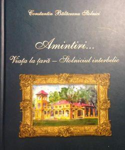 Constantin Bălăceanu Stolnici - Amintiri... viața la țară - Stolniciul interbelic