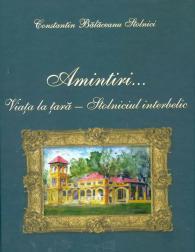 Lansare carte C. Balaceanu Stolnici - coperta volumului de memorii