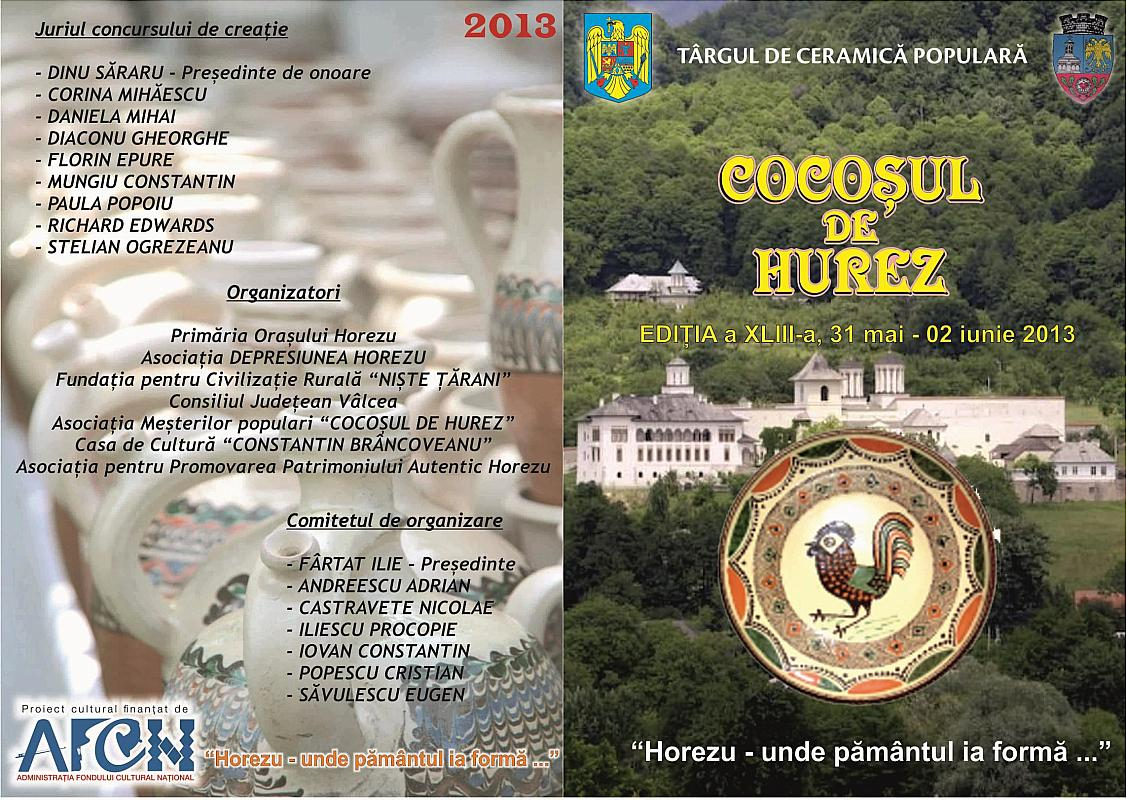 """Tărgul Ceramicii Populare Românești ,,COCOȘUL DE HUREZ"""", ediția XLIII, 31 mai -2 iunie 2013, afișul târgului"""