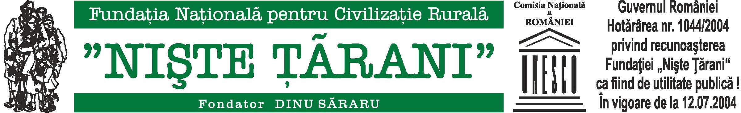 """FNT – Fundația Națională Pentru Civilizație Rurală """"Niște Țărani"""""""