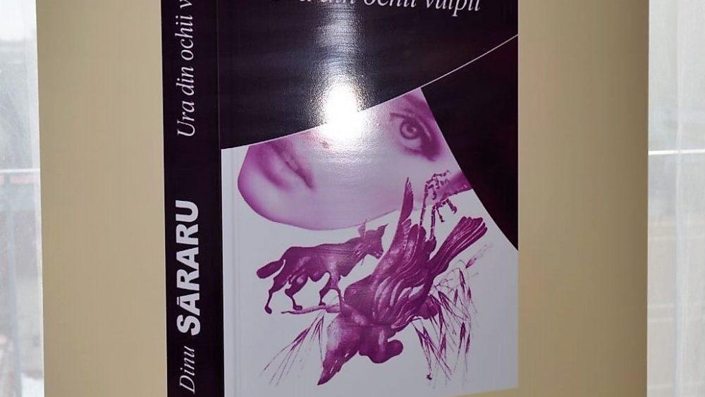 Dinu Săraru - lansare carte Ura din ochii vulpii