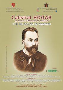 2017.04.19 - afis - Calistrat HOGAS - 170 ani de la nastere - 19.04.1847